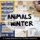 Animals in Winter - A Complete Non-Fiction Unit