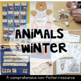 Animals in Winter - A Complete Non-Fiction Unit