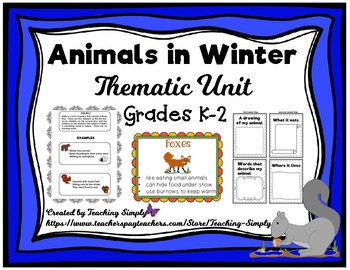 Animals in Winter Elementary Thematic Unit for Grades K 2