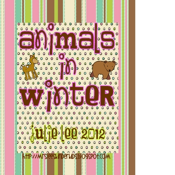 Animals in Winter Math and Literacy