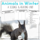 Animals in Winter Science Unit, close read, activities, fun