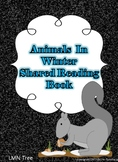 Animals in Winter Shared Reading Book