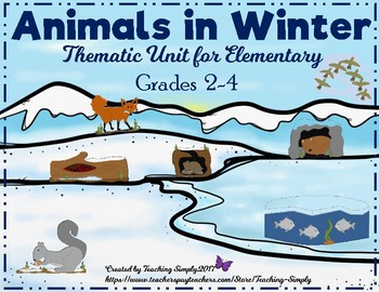 Animals in Winter - Thematic Unit for Elementary