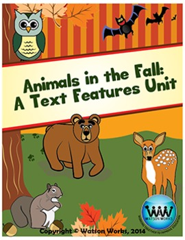Animals in the Fall: A Text Features Unit