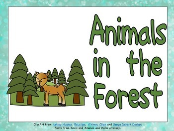 Animals in the Forest- Nonfiction Shared Reading- Level B