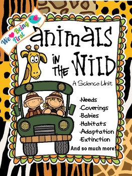 Animals in the Wild A Science Unit Grades 1-3