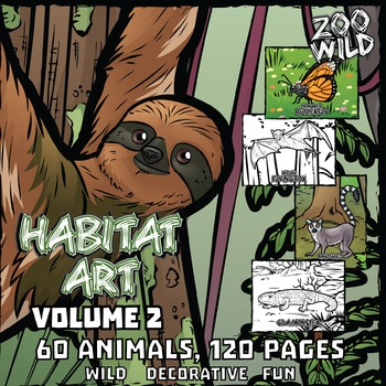 Animals in their Habitat -- Coloring Page & Poster Combo -- Volume 2
