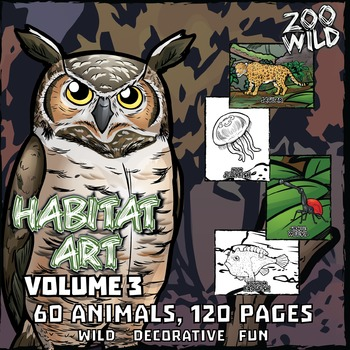 Animals in their Habitat -- Coloring Page & Poster Combo -- Volume 3