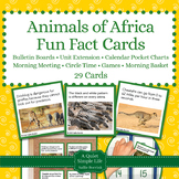 Animals of Africa Unit Activity - Fun Fact Cards for Games, Bulletin Board