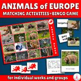 Animals of Europe Bingo Game and Matching Activities