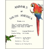 ANIMALS OF SOUTH AMERICA Gr. 4-6