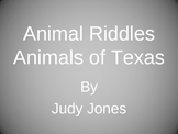 Animals of Texas  Animal Riddles