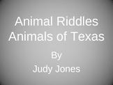 Animals of Texas  Animal Riddles