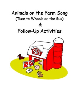 Animals on the Farm Song & Activities