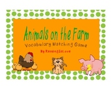Animals on the Farm Vocabulary Matching and ABC Order Game