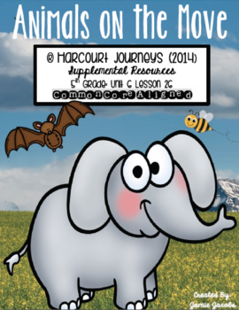 Animals on the Move (Journeys 5th - Supplemental Materials)