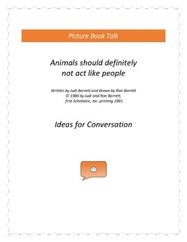 Animals should definitely not act like people: Ideas for Conversation