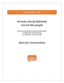 Animals should definitely not act like people: Ideas for C