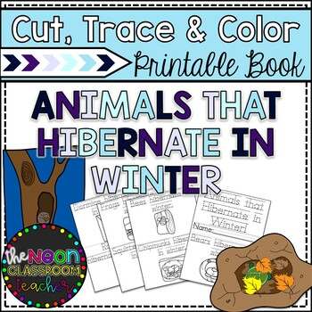 """Animals that Hibernate in Winter"" Cut, Trace & Color Printable Book!"