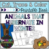 """""""Animals that Hibernate in Winter"""" Cut, Trace & Color Printable Book!"""