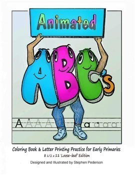 Animated ABC's Coloring Book & Letter Printing Practice for Early Primaries