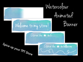 Animated Banner for TPT Sellers - Blue Watercolour