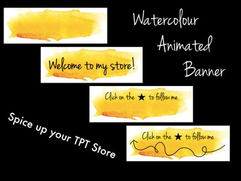 Animated Banner for TPT Sellers - Yellow Watercolour