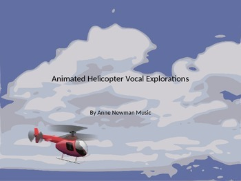 Animated Helicopter Vocal Explorations