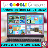 Animated Digital Sticker Bundle Google Classroom Distance