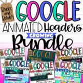 Animated Google Classroom Headers All Year Growing Bundle