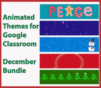 Animated Google Classroom Headers - December Bundle