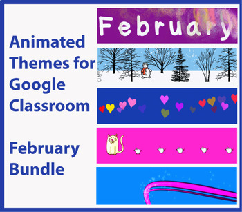 Animated Google Classroom Headers - February Bundle