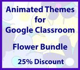 Animated Google Classroom Headers (Flower Bundle) - Distan