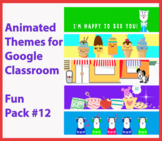 Animated Google Classroom Headers (Fun Pack #12) - Distanc