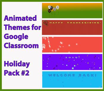 """Holiday Bundle #2"" Animated Google Classroom Headers/ Banners"
