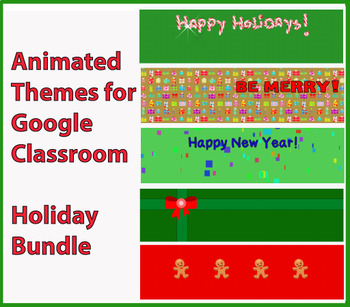 Animated Google Classroom Headers (Holiday) for Distance Learning