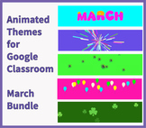 Animated Google Classroom Headers (March) - Distance Learning