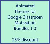 Animated Google Classroom Headers (Motivation Bundle) - Di