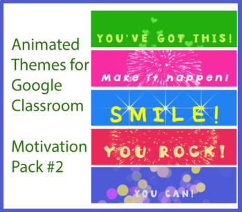 Animated Google Classroom Headers (Motivation Pack #2) - Distance Learning