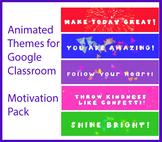 Animated Google Classroom Headers (Motivation Pack #1) - D