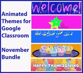 Animated Google Classroom Headers - November Bundle