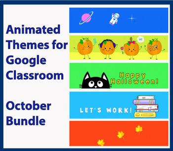 """(10) October Bundle"" Animated Google Classroom Headers/ Banners"