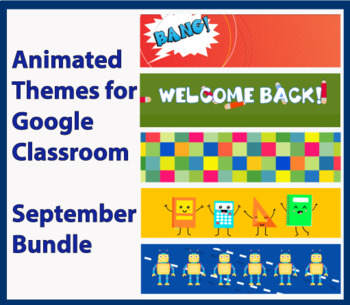 """(9) September Bundle"" Animated Google Classroom Headers/ Banners"