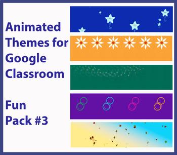 """Fun Pack #3"" Animated Google Classroom Headers/ Banners"