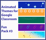 Animated Google Classroom Headers (Fun Pack #3) for Distan