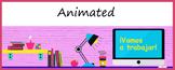Animated Google Classroom Headers (¡Vamos a trabajar!) - D