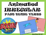 Animated IRREGULAR PAST TENSE VERB Activity- BOOM Cards!