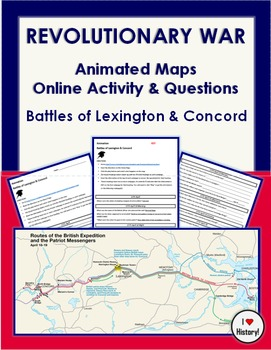 American Revolution Animated Maps: Lexington & Concord Online Activity & ?s