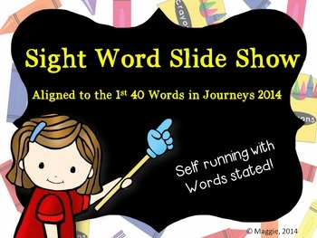 Sight Word PPT Aligned to Journeys 2014 1st 40 Words with Sound