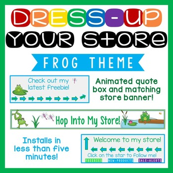 Animated Quote Box, Store Banner, and Side Banner - Frog